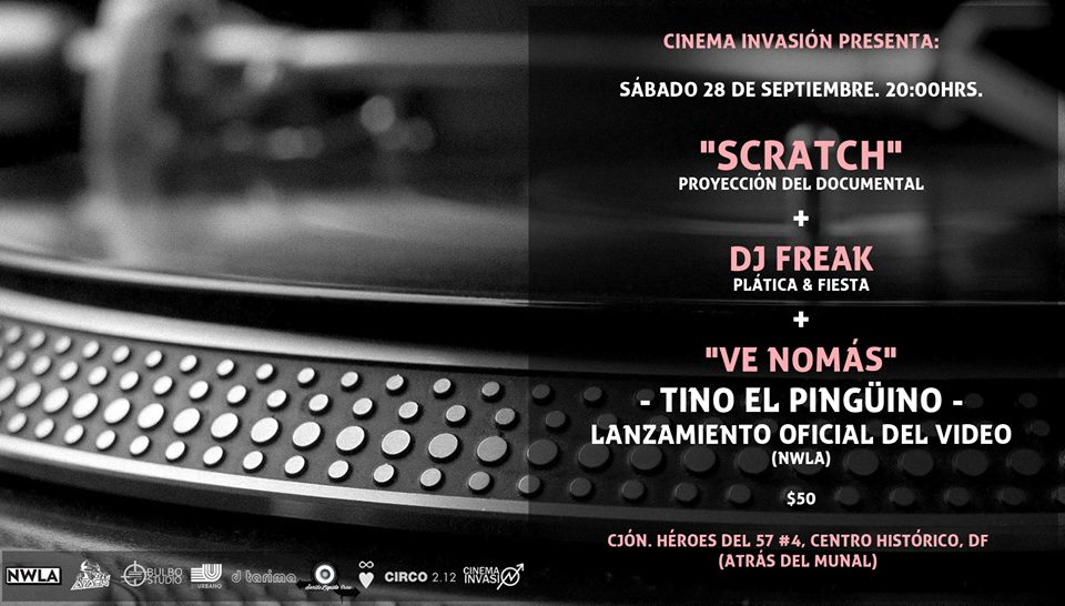 Cinema Invasión: Scratch+Dj Freak+Tino el Pingüino