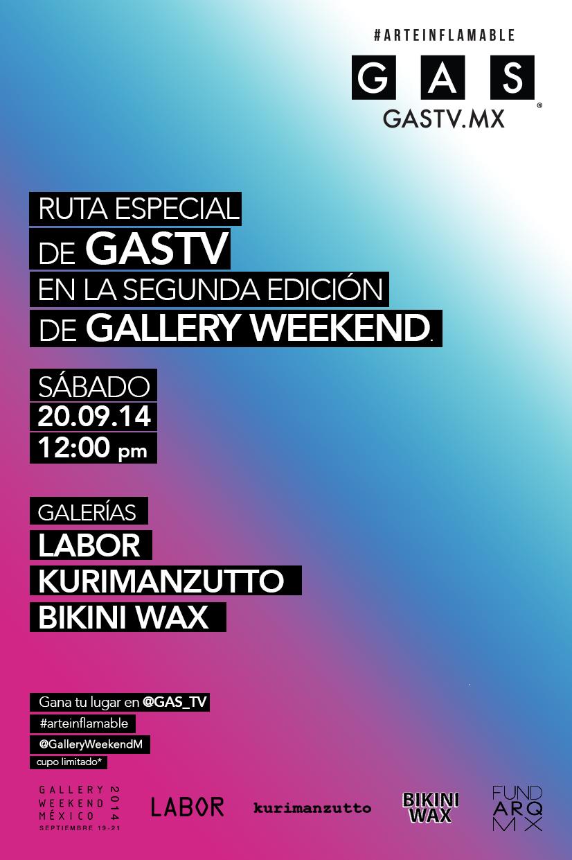 RUTA ESPECIAL GASTV EN GALLERY WEEKEND MX