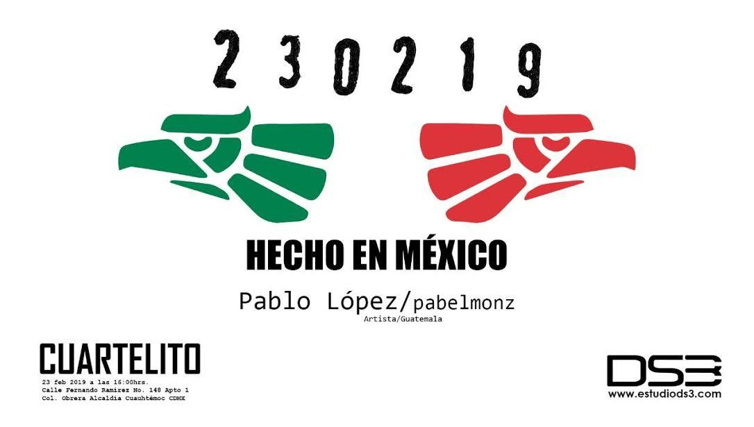 Hecho en México, de Pablo López
